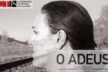 """Auditório Municipal de Albufeira apresenta """"O Adeus"""""""